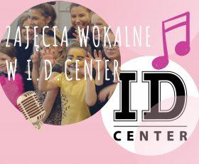 Zajęcia wokalne w I.D.Center
